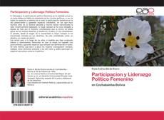 Participacion y Liderazgo Politico Femenino的封面