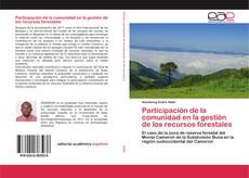 Bookcover of Participación de la comunidad en la gestión de los recursos forestales