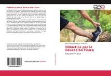 Didáctica por la Educación Física的封面
