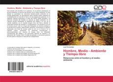 Bookcover of Hombre, Medio - Ambiente y Tiempo libre