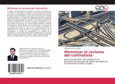 Bookcover of Minimizar el reclamo del contratista