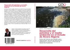 Portada del libro de Desarrollo del petróleo y el medio ambiente en el Estado de Rivers Nigeria