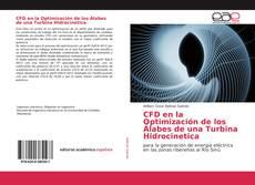 CFD en la Optimización de los Álabes de una Turbina Hidrocinetica kitap kapağı