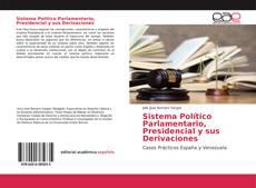 Couverture de Sistema Político Parlamentario, Presidencial y sus Derivaciones