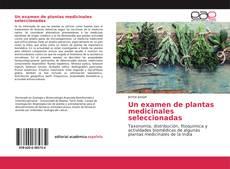 Capa do livro de Un examen de plantas medicinales seleccionadas