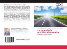 Borítókép a  La ingeniería ambiental necesita - hoz