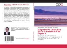 Bookcover of Dispositivo CdS/CdTe para la detección de rayos X