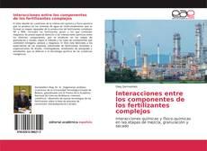 Copertina di Interacciones entre los componentes de los fertilizantes complejos