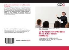 Portada del libro de La función orientadora en la Educación Primaria.
