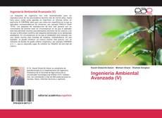 Borítókép a  Ingeniería Ambiental Avanzada (V) - hoz