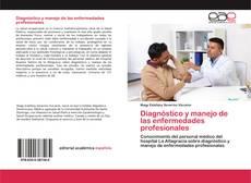 Borítókép a  Diagnóstico y manejo de las enfermedades profesionales - hoz
