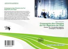 Bookcover of Compagnie des Chemins de Fer Algériens de l'État