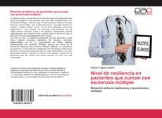 Bookcover of Nivel de resiliencia en pacientes que cursan con esclerosis múltiple