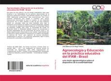 Обложка Agroecología y Educación en la práctica educativa del IFAM - Brasil