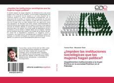 Bookcover of ¿Impiden las instituciones sociológicas que las mujeres hagan política?