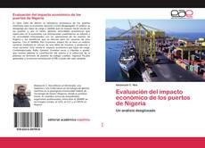 Portada del libro de Evaluación del impacto económico de los puertos de Nigeria