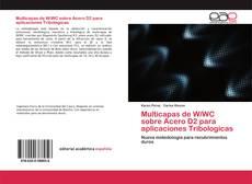 Portada del libro de Multicapas de W/WC sobre Acero D2 para aplicaciones Tribologicas