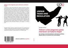 Bookcover of Volver a los orígenes para merecer un futuro mejor
