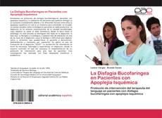Copertina di La Disfagia Bucofaríngea en Pacientes con Apoplejía Isquémica