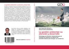 Portada del libro de La gestión ambiental: su atención y desarrollo