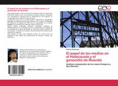 Portada del libro de El papel de los medios en el Holocausto y el genocidio de Ruanda