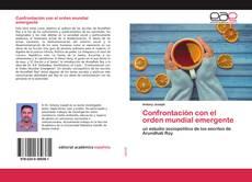 Bookcover of Confrontación con el orden mundial emergente
