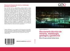 Обложка Diccionario técnico de minería, metalurgia, geología y geotecnia