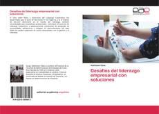 Desafíos del liderazgo empresarial con soluciones kitap kapağı
