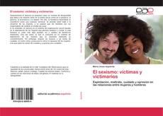Bookcover of El sexismo: víctimas y victimarios