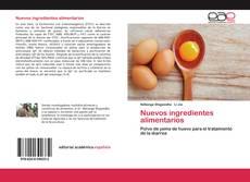Bookcover of Nuevos ingredientes alimentarios
