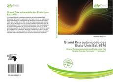 Bookcover of Grand Prix automobile des États-Unis Est 1976
