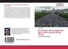 Bookcover of El examen de los sistemas de un país dos de Hong Kong