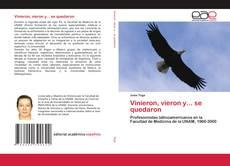 Capa do livro de Vinieron, vieron y... se quedaron