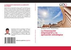 Portada del libro de La financiación empresarial y su aplicación estratégica