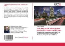Los Entornos Vehiculares en las Ciudades del Futuro的封面