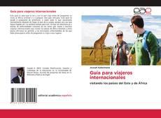 Bookcover of Guía para viajeros internacionales