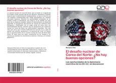 Capa do livro de El desafío nuclear de Corea del Norte: ¿No hay buenas opciones?