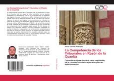 Copertina di La Competencia de los Tribunales en Razón de la Cuantía