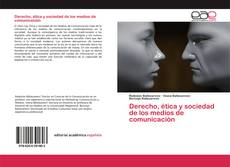 Обложка Derecho, ética y sociedad de los medios de comunicación
