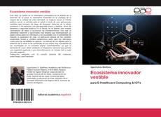 Borítókép a  Ecosistema innovador vestible - hoz
