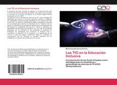 Copertina di Las TIC en la Educación Inclusiva