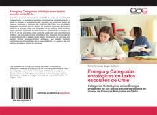 Обложка Energía y Categorías ontológicas en textos escolares de Chile.