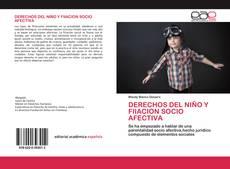 Couverture de DERECHOS DEL NIÑO Y FIIACION SOCIO AFECTIVA
