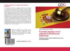 Portada del libro de Fuentes legales en la vigente Constitucion Española