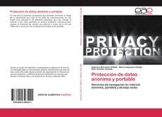 Bookcover of Protección de datos anónima y portable