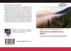Bookcover of El fin de la epidemia de SIDA