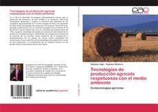 Portada del libro de Tecnologías de producción agrícola respetuosas con el medio ambiente