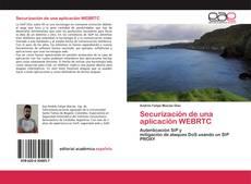 Securización de una aplicación WEBRTC kitap kapağı