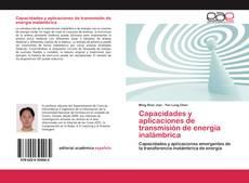 Portada del libro de Capacidades y aplicaciones de transmisión de energía inalámbrica