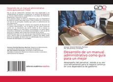 Bookcover of Desarrollo de un manual administrativo como guía para un mejor